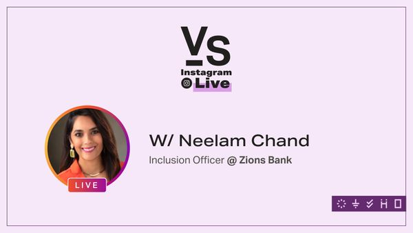 IG Live: Inclusion Officer at Zions Bank - Neelam Chand