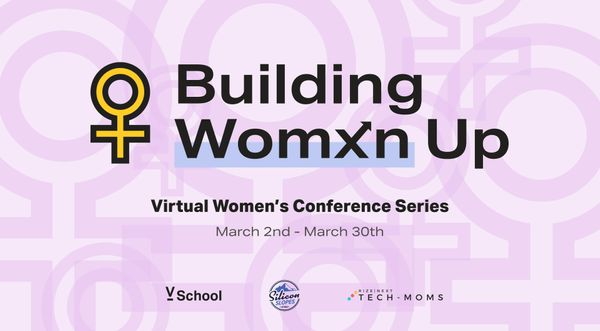 Building Women Up - Virtual Women's Conference Series